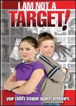 I Am Not a Target!