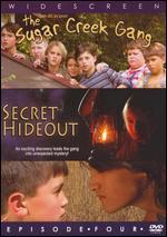 The Sugar Creek Gang: Secret Hid