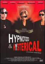 Hypnotized and Hysterical - Claude Duty