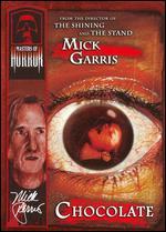 Masters of Horror: Mick Garris - Chocolate - Mick Garris