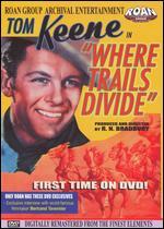 Where Trails Divide - Robert North Bradbury
