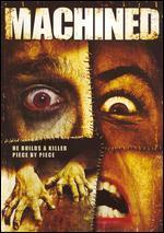 Machined [Dvd]