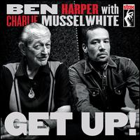Get Up! [Deluxe Edition] - Ben Harper with Charlie Musselwhite