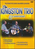 The Kingston Trio: 45th Anniversary -