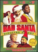Bad Santa [Director's Cut]