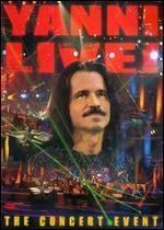 Yanni Live-the Concert Event