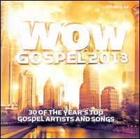 Wow Gospel 2013 - Various Artists
