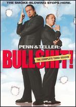 Penn & Teller: Bullshit!: Season 03