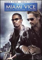 Miami Vice [Unrated Director's Edition]