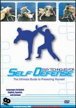 Easy Techniques for Self Defense: The Ultimate Guide to Protecting Yourself