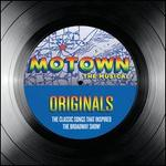 Motown the Musical: Originals - The Classic Songs That Inspired the Broadway Show [Spec