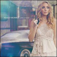 Like a Rose - Ashley Monroe