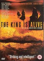 The King Is Alive - Kristian Levring