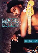 Ohne Filter - Musik Pur: Marcus Miller in Concert