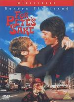 For Pete's Sake - Peter Yates