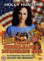 The Texas Cheerleader Murdering Mom [Dvd]