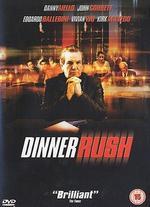 Dinner Rush - Bob Giraldi