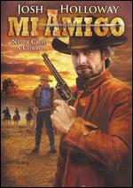 Mi Amigo [Spanish Subtitle Sticker on Box] - Milton L. Brown