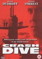 Crash Dive - Andrew Stevens