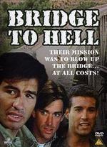 Bridge to Hell
