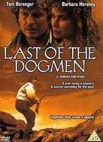 Last of the Dogmen [Region 2]