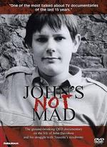 John's Not Mad: Tourette Syndrome
