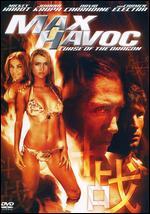 Max Havoc: Curse of the Dragon - Albert Pyun