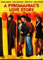A Pyromaniac's Love Story - Joshua Brand