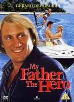 My Father the Hero - Steve Miner