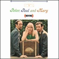 Moving - Peter, Paul and Mary