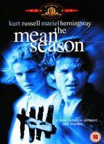 The Mean Season - Phillip Borsos