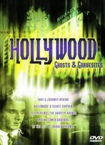Hollywood Ghosts and Gravesites