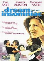Dream for an Insomniac