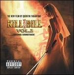 Kill Bill, Vol. 2 [Original Motion Picture Soundtrack]