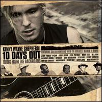10 Days Out: Blues from the Backroads - Kenny Wayne Shepherd