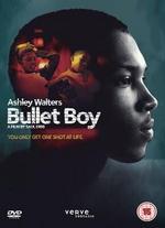 Bullet Boy