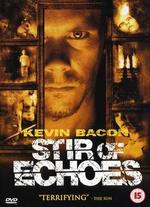 Stir of Echoes - David Koepp