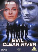Evil in Clear River - Karen Arthur