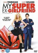 My Super Ex-Girlfriend - Ivan Reitman