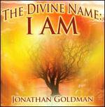 The Divine Name: I AM