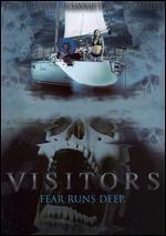 Visitors (Fear Runs Deep)