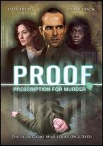Proof: Prescription for Murder - Thaddeus O'Sullivan