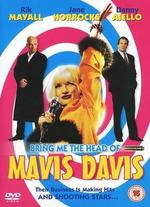 Bring Me the Head of Mavis Davis [Vhs]