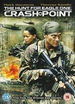 The Hunt for Eagle One-Crash Point [Dvd] [2006]
