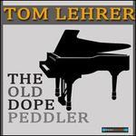 The Old Dope Peddler