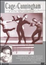 Cage Cunningham-a Film By Elliot Caplan / John Cage, Merce Cunningham, Robert Rauschenberg, Jasper Johns