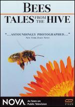 NOVA: Bees - Tales From the Hive - Herbert Habersack; Wolfgang Thaler