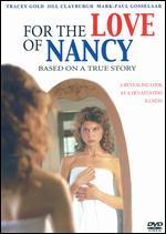 For the Love of Nancy