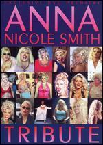Anna Nicole Smith: Tribute