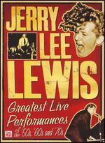 Jerry Lee Lewis: Greatest Live Performances of the 50s, 60s, and 70s
